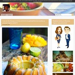 """Cake des Îles Mangue et Citron vert {et le récapitulatif de vos recettes au concours """"apéros-buffet""""}"""