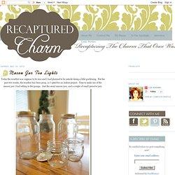 Mason Jar Tea Lights | Recaptured Charm