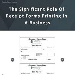 The Significant Role Of Receipt Forms Printing In A Business