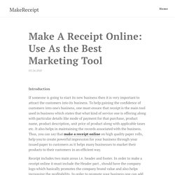 Make A Receipt Online: Use As the Best Marketing Tool