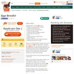 Eggs Benedict - Receita indicada por Culinária Cyber Cook