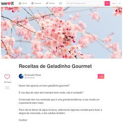 Receitas de Geladinho Gourmet on We Heart It
