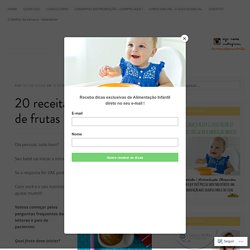 20 receitas de papinhas de frutas – Criança Bem Nutrida