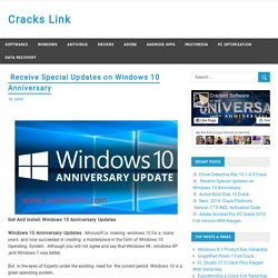 Receive Special Updates on Windows 10 Anniversary