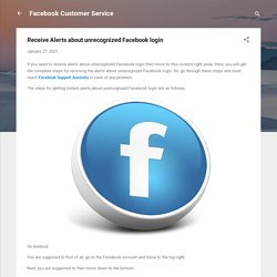 Receive Alerts about unrecognized Facebook login