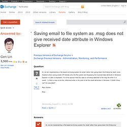 Saving email to file system as .msg does not give received date attribute in Windows Explorer