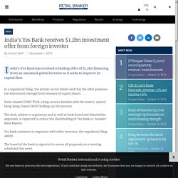 India's Yes Bank receives $1.2bn investment offer from foreign investor