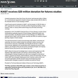 KAIST receives $20 million donation for futures studies