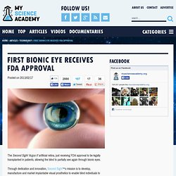 First Bionic Eye Receives FDA Approval