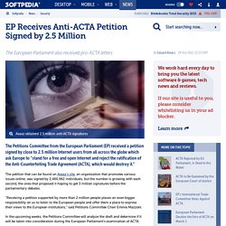 EP Receives Anti-ACTA Petition Signed by 2.5 Million