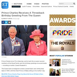 Prince Charles Receives A Throwback Birthday Greeting From The Queen