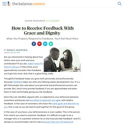 Receiving Feedback With Grace and Dignity