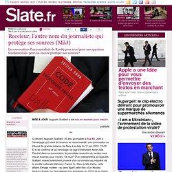 Receleur, l'autre nom du journaliste qui protège ses sources (Mà