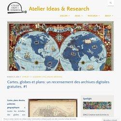 Cartes, globes et plans: un recensement des archives digitales gratuites, #1 – Atelier Ideas & Research