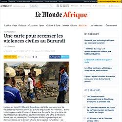 Une carte pour recenser les violences civiles au Burundi