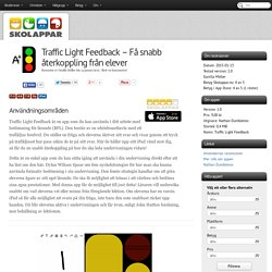 Recension av Traffic Light Feedback - Få snabb återkoppling från elever