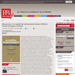 Recension : Le capital-investissement (5ème édition) Guide juridique et fiscal