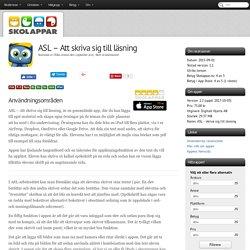 Recension av ASL - Att skriva sig till läsning