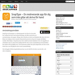 Recension av SnapType- för oss som inte gillar att skriva för hand