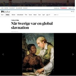 "Recension av Holger Weiss ""När Sverige var en global slavnation"""