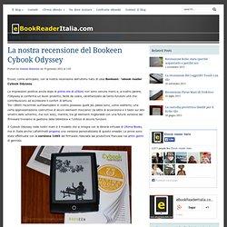 La nostra recensione del Bookeen Cybook Odyssey