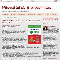 """Recensione """"Grammatica italiana per la Scuola Primaria"""""""