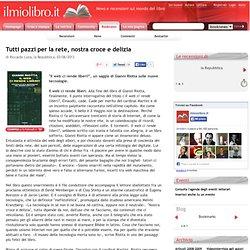 Il web ci rende liberi?, di Gianni Riotta - La recensione di la Repubblica - ilmiolibro.it