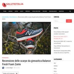 Recensione delle scarpe da ginnastica Balance Fresh Foam Zante - SaluteItalia