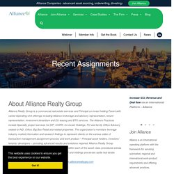 Alliance Commercial Real Estate Recent Assignments