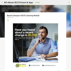 Recent Change In IELTS Listening Module