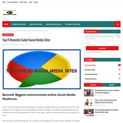 Top 8 Recently Failed Social Media Sites