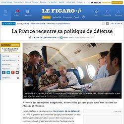 La France recentre sa politique de défense