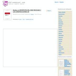Redalyc.LA RECEPCIÓN DEL CINE MEXICANO Y LAS CONSTRUCCIONES DE PDF manual