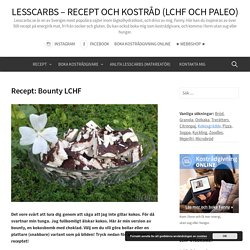 Recept: Bounty LCHF