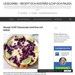 Recept: LCHF Cheesecake med lime och blåbär