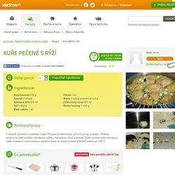 Recept Kuře pečené s rýží - Varíme.sk