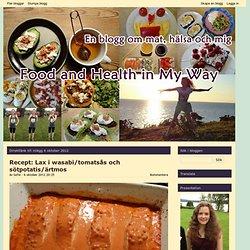 Lax i wasabi/tomatsås och sötpotatis/ärtmos