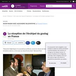 La réception de l'Archipel du goulag en France