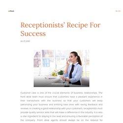 Receptionists' Recipe For Success
