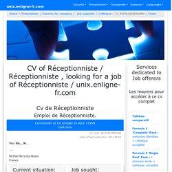 CV Réceptionniste cherche emploi de Réceptionniste France