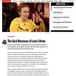 The Dark Recesses of Lena's Brain