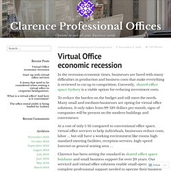 Virtual Office economic recession – Clarence Professional Offices