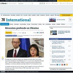 Récession profonde en Ukraine