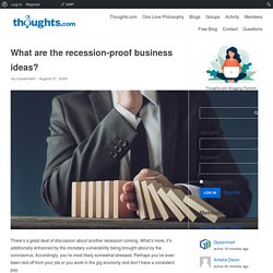 What are the recession-proof business ideas to grow?