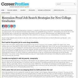Recession-Proof Job Search Strategies for New College Graduates