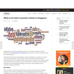 What to do when recession strikes in Singapore