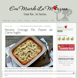 Receta: Cottage Pie, Pastel de Carne Inglés