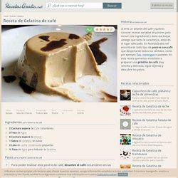 Receta de Gelatina de café - Fácil - 5 pasos