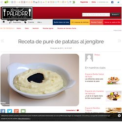 Receta de puré de patatas al jengibre