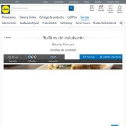 Receta de rollitos de calabacín - Lidl.es